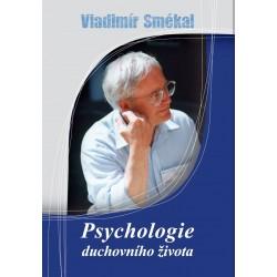 PSYCHOLOGIE DUCHOVNÍHO ŽIVOTA: Smékal Vladimír