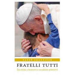 FRATELLI TUTTI: Papež František