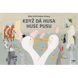 Když dá husa huse pusu, Robin Král/Andrea Tachezy