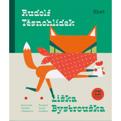 Liška bystrouška + CD: Rudolf Těsnohlídek