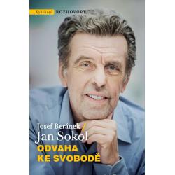 ODVAHA KE SVOBODĚ: Jan Sokol, Josef Beránek