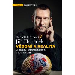 Vědomí a realita: Jiří Horáček, Daniela Drtinová