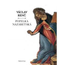 POPELKA NAZARETSKÁ: Václav Renč