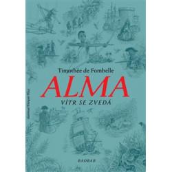 ALMA - Vítr se zvedá: Fombelle, Timothé de