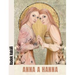 ANNA A HANNA: Habáň, Radek