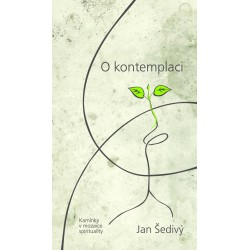 O KONTEMPLACI: Šedivý, Jan