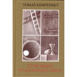 ČTYŘI KNIHY O NÁSLEDOVÁNÍ KRISTA: Kempenský, Tomáš