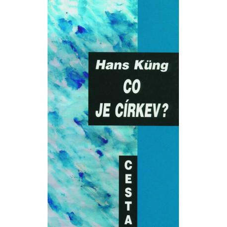 Küng, Hans: CO JE CÍRKEV?