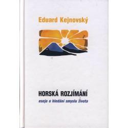 HORSKÁ ROZJÍMÁNÍ:  Kejnovský Eduard