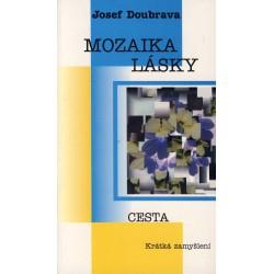 MOZAIKA LÁSKY: Doubrava, Josef