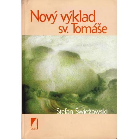 Swieżawski, Stefan: NOVÝ VÝKLAD SVATÉHO TOMÁŠE