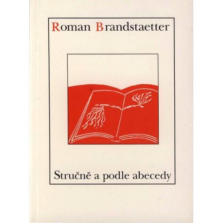 STRUČNĚ A PODLE ABECEDY: Brandstaetter, Roman