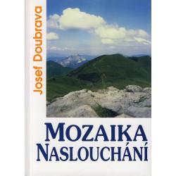 MOZAIKA NASLOUCHÁNÍ: Doubrava, Josef