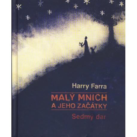 MALÝ MNICH A JEHO ZAČÁTKY:  Farra, Harry
