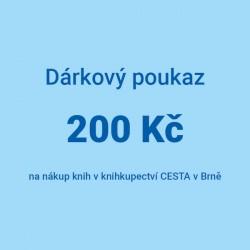 Dárkový poukaz 200 Kč na nákup knih v knihkupectví CESTA v Brně.