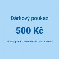Dárkový poukaz 500 Kč na nákup knih v knihkupectví CESTA v Brně.