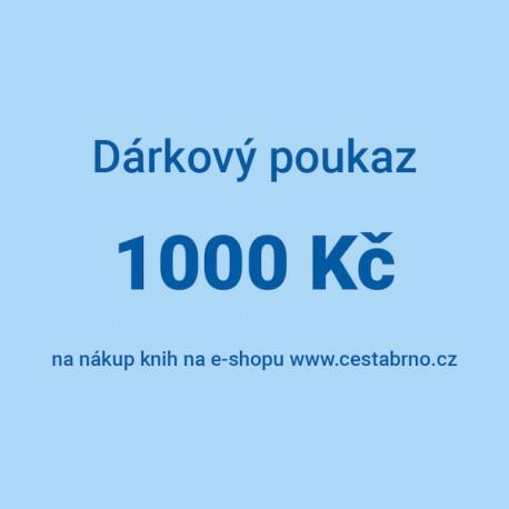 Dárkový poukaz 1000 Kč na nákup knih v e-shopu www.cestabrno.cz