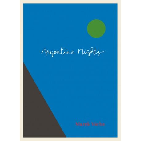 Argentine Nights: Vácha Marek