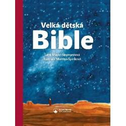 VELKÁ DĚTSKÁ BIBLE:  Mayer-Skumanzová, Lene