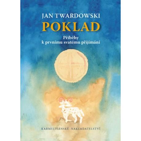 POKLAD – Příběhy k prvnímu svatému přijímání: Twardowski, Jan