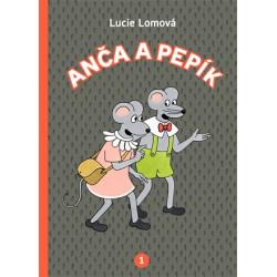 ANČA A PEPÍK (1.-5. díl): Lucie Lomová