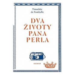DVA ŽIVOTY PANA PERLA: Timothée de Fombelle